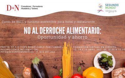 """Curso """"No al Derroche Alimentario: Oportunidad y Ahorro"""" Inspírate, aprende, comparte y reinvéntate!"""